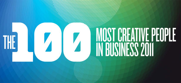 The 100 Most Creative People in Business 2011