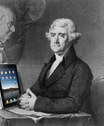 Thomas Jefferson with iPad