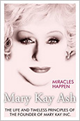 Mary Kay: Miracles Happen