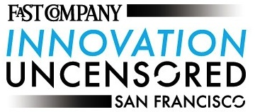 UPDATE] Fast Company's Innovation Uncensored San Francisco