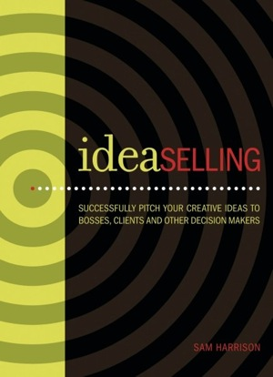Idea Selling by Sam Harrison