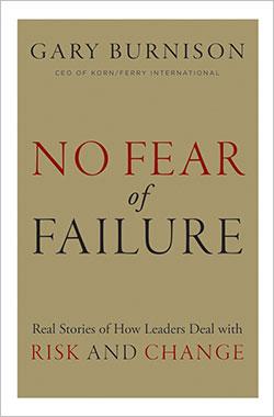 No Fear of Failure